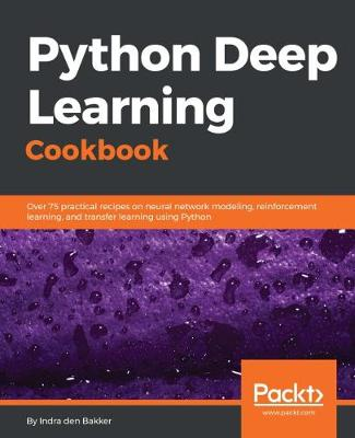 Python Deep Learning Cookbook (Paperback)