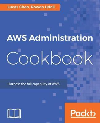 AWS Administration Cookbook (Paperback)