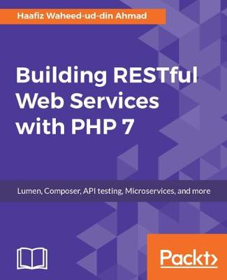 Building RESTful Web Services with PHP 7 (Paperback)