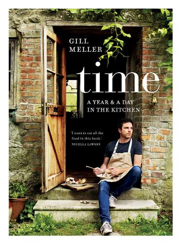 Time: A Year and a Day in the Kitchen (Hardback)