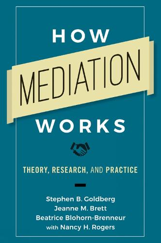 How Mediation Works: Theory, Research, and Practice (Paperback)