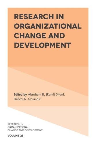 Research in Organizational Change and Development: 25 (Hardback)