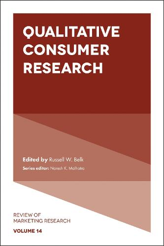 Qualitative Consumer Research - Review of Marketing Research 14 (Hardback)