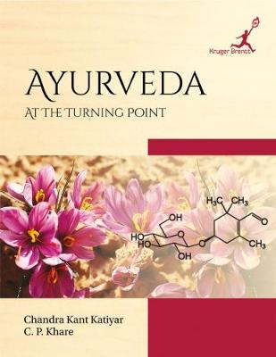 Ayurveda: At the Turning Point (Hardback)