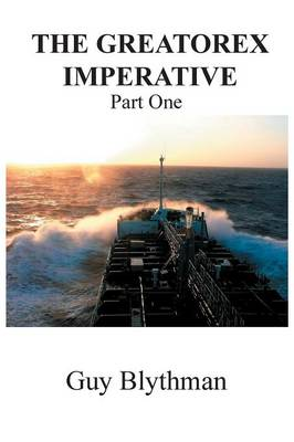The Greatorex Imperative: Part One (Paperback)