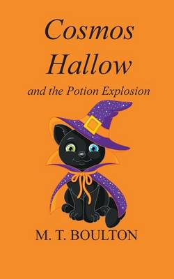 Cosmos Hallow and the Potion Explosion (Paperback)