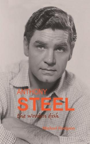 Anthony Steel: the wooden dish (Paperback)