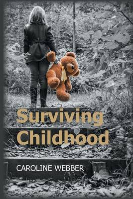 Surviving Childhood (Paperback)