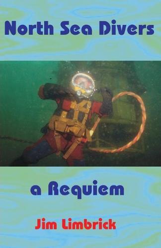 North Sea Divers: A Requiem (Paperback)