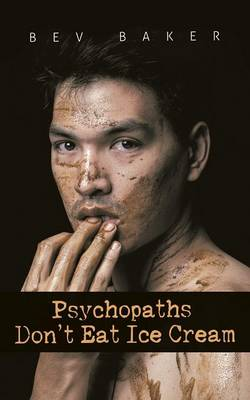 Psychopaths Don't Eat Ice Cream (Paperback)