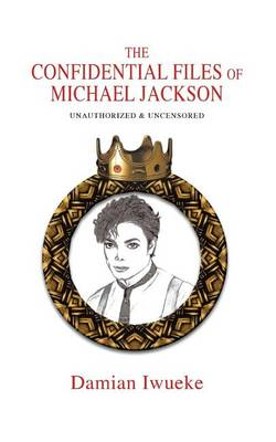 The Confidential Files of Michael Jackson (Paperback)