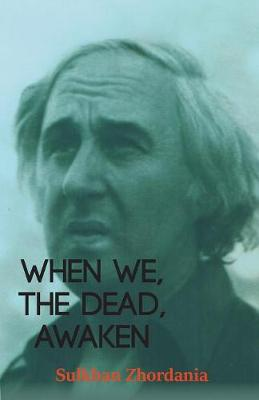 When We, The Dead, Awaken (Paperback)