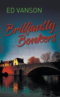 Brilliantly Bonkers (Paperback)