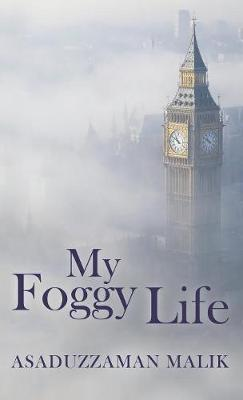 My Foggy Life (Hardback)