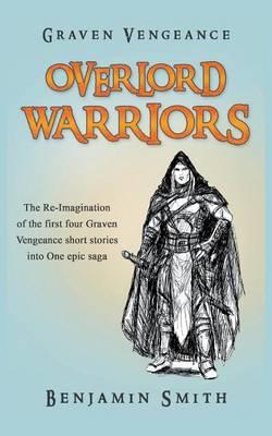 Graven Vengeance: Overlord Warriors (Paperback)