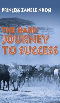The Hard Journey to Success (Hardback)