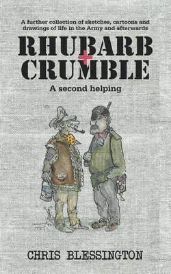 Rhubarb and Crumble: A Second Helping (Paperback)