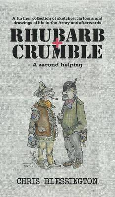Rhubarb and Crumble: A Second Helping (Hardback)