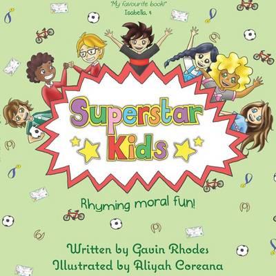 Superstar Kids: Rhyming Moral Fun (Paperback)