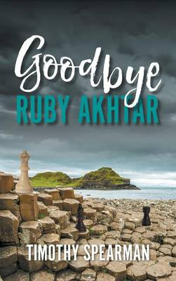 Goodbye Ruby Akhtar (Hardback)