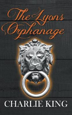 The Lyons Orphanage (Paperback)