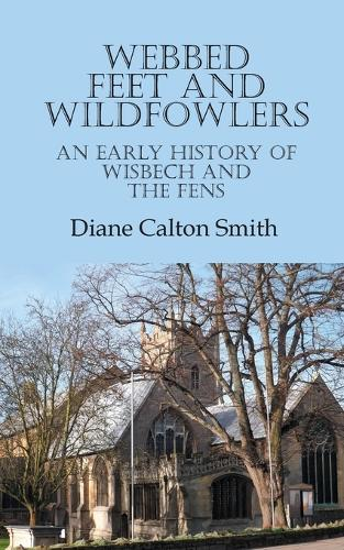 Webbed Feet and Wildfowlers (Paperback)