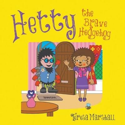 Hetty the Brave Hedgehog (Paperback)