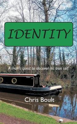 Identity: A man's quest to discover his true self (Paperback)