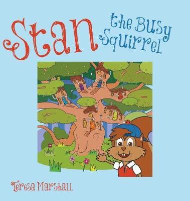Stan the Busy Squirrel (Hardback)