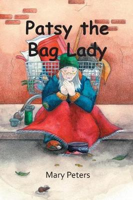 Patsy the Bag Lady (Paperback)