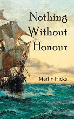 Nothing Without Honour (Paperback)