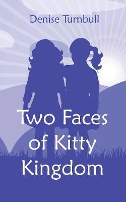 Two Faces of Kitty Kingdom (Paperback)