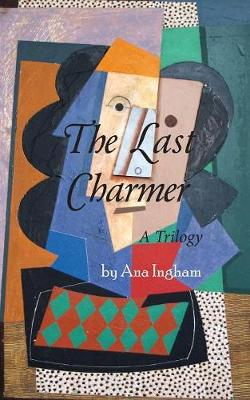The Last Charmer: A Trilogy (Paperback)
