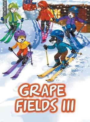 Grape Fields III (Hardback)