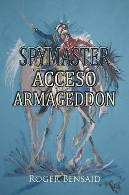 Spymaster Acceso Armageddon (Paperback)