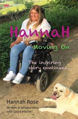 Hannah: Moving On: The inspiring story continues (Paperback)