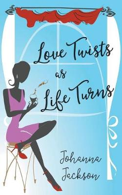 Love Twists as Life Turns (Paperback)