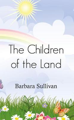 The Children of the Land (Paperback)