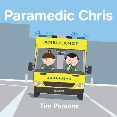 Paramedic Chris (Paperback)