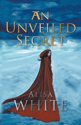 An Unveiled Secret (Paperback)