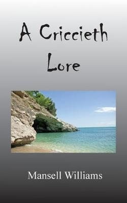 A Criccieth Lore (Paperback)