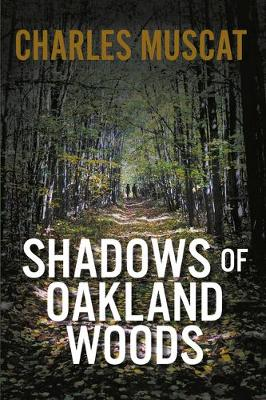 Shadows of Oakland Woods (Paperback)