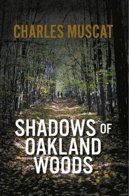 Shadows of Oakland Woods (Hardback)