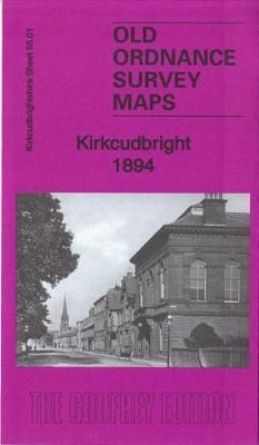 Kirkcudbright 1894: Kirkcudbrightshire 55.01 - Old Ordnance Survey Maps of Kirkcudbrightshire (Sheet map, folded)