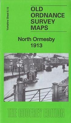 North Ormesby 1913: Yorkshire Sheet 6.15 - Old Ordnance Survey Maps of Yorkshire (Sheet map, folded)