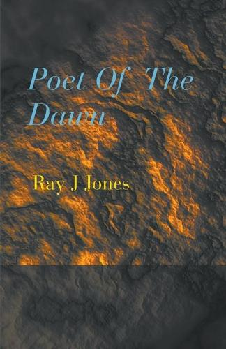 Poet of the Dawn (Paperback)