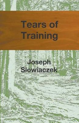Tears of Training (Paperback)