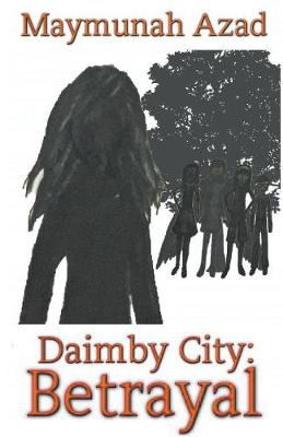 Daimby City: Betrayal (Paperback)