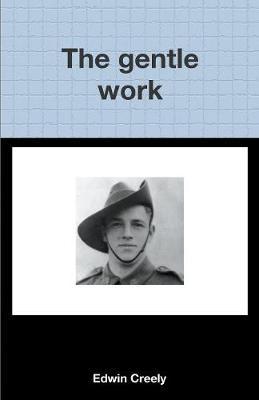 The Gentle Work (Paperback)