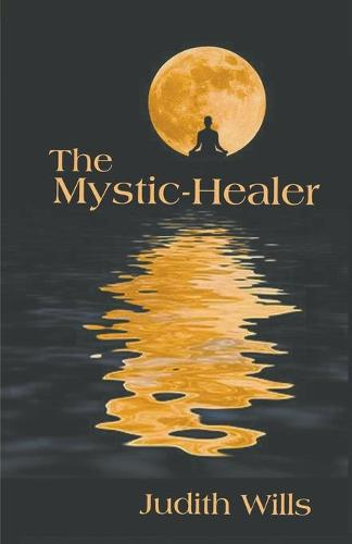 The Mystic-Healer (Paperback)